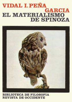 Vidal Peña, El materialismo de Spinoza, Madrid 1974