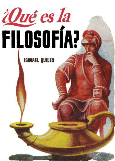 ismael quiles qué es la filosofía