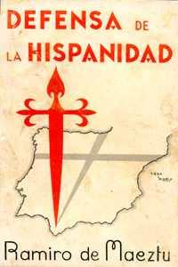 Ramiro de Maeztu, Defensa de la Hispanidad, primera edición, 1934