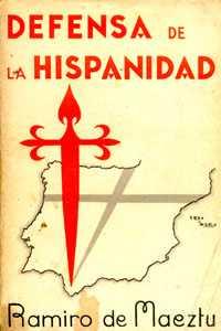 Ramiro de Maeztu, Defensa de la Hispanidad, segunda edición, enero 1935