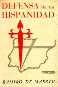 Ramiro de Maeztu, Defensa de la Hispanidad, tercera edición, 1938