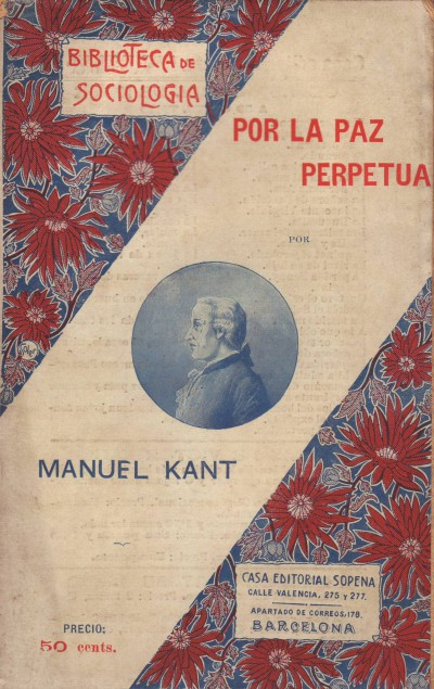 Manuel Kant Por La Paz Perpetua Sopena Barcelona 1905